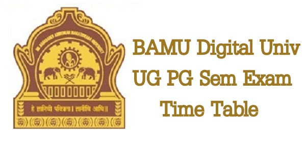 BAMU Time Table 2019, bamu.ac.in digital BA BSC BCOM 1st 2nd 3rd Year Exam Date Sheet 2019