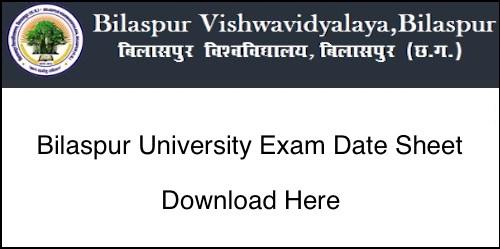 Bilaspur University Time Table 2019, BU BA, BSc BCom Exam Date Sheet 2019 Pdf