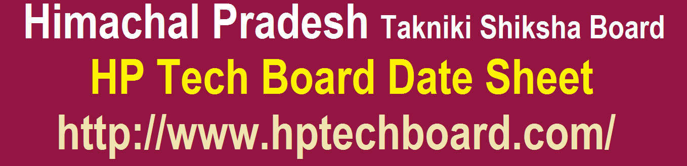 HP TECH Board Date Sheet 2019 HPTECH Polytechnic 1st 3rd 5th Semester Exam Time Table 2019