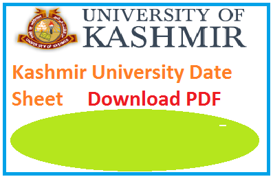 Kashmir University Date Sheet 2019 BA Bsc Bcom 1st/2nd/3rd Year Exam Time Table