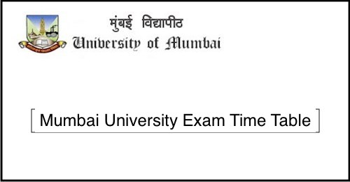 Mumbai University Exam Time Table 2019