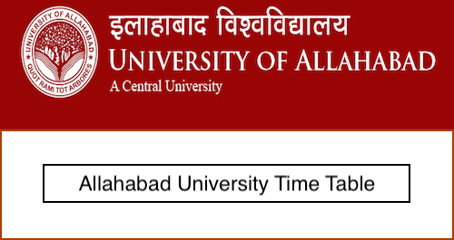 Allahabad University Time Table 2019 BA Bsc Bcom 1st/2nd/3rd Year Exam Date Sheet Download