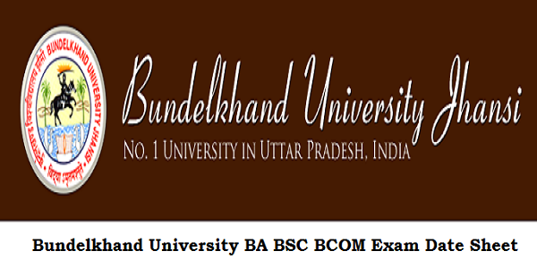 BU Jhansi Scheme 2019 – www.bujhansi.ac.in UG PG Exam Time Table/Date Sheet 2019