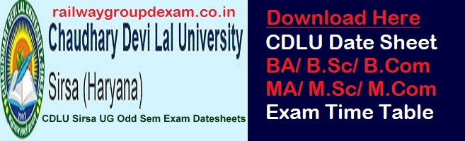 CDLU Date Sheet 2019 BA/B.Sc/BBA/BCA/BTM Chaudhary Devi Lal University