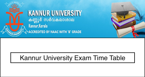 Kannur University Time Table 2019 BA/BSC/BCOM Exam Date Sheet