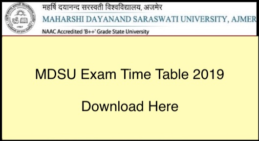MDSU Ajmer Time Table 2019, BA BSc BCom 1st/2nd/3rd Year Exam Dates