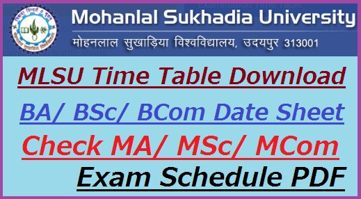 MLSU Time Table 2019 BA Bsc Bcom Ma Msc Mcom UG/ PG Date Sheet