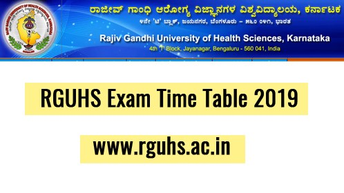 RGUHS Exam Time Table 2019 – www.rguhs.ac.in BSC Nursing B Pharma Exam Schedule PDF