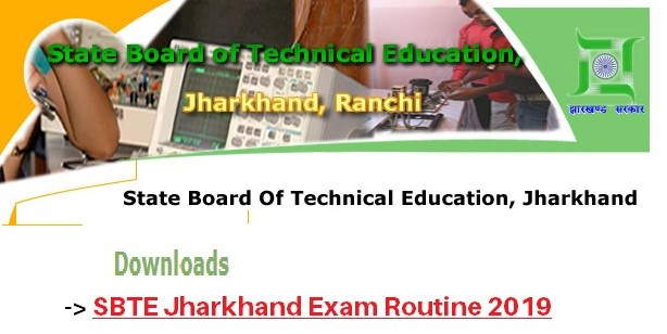 SBTE Jharkhand exam Routine 2019 Sbte jharkhand exam date /time table 2019 pdf download