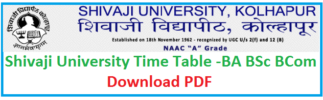 Shivaji University Time Table 2019 – www.unishivaji.ac.in BA, BSc, BCom Exam Date Sheet