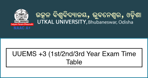 Utkal University Time Table 2019 UUEMS +3 1st/2nd/3rd Year Exam Schedule Download