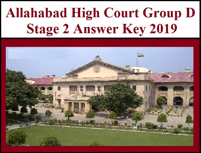 Allahabad High Court Group D Answer Key 2019 Stage 2