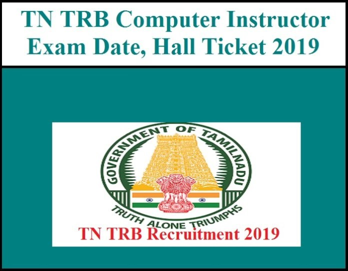 TN TRB Computer Instructor Hall Ticket 2019 Exam Date, Admit Card download
